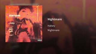 Halsey - Nightmare (Audio)