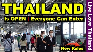 Thailand is Open   Everyone Can Enter Now   The New Rules #livelovethailand
