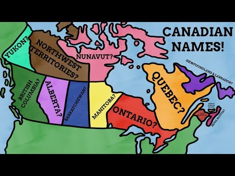 How Did The Provinces And Territories Of Canada Get Their Names?