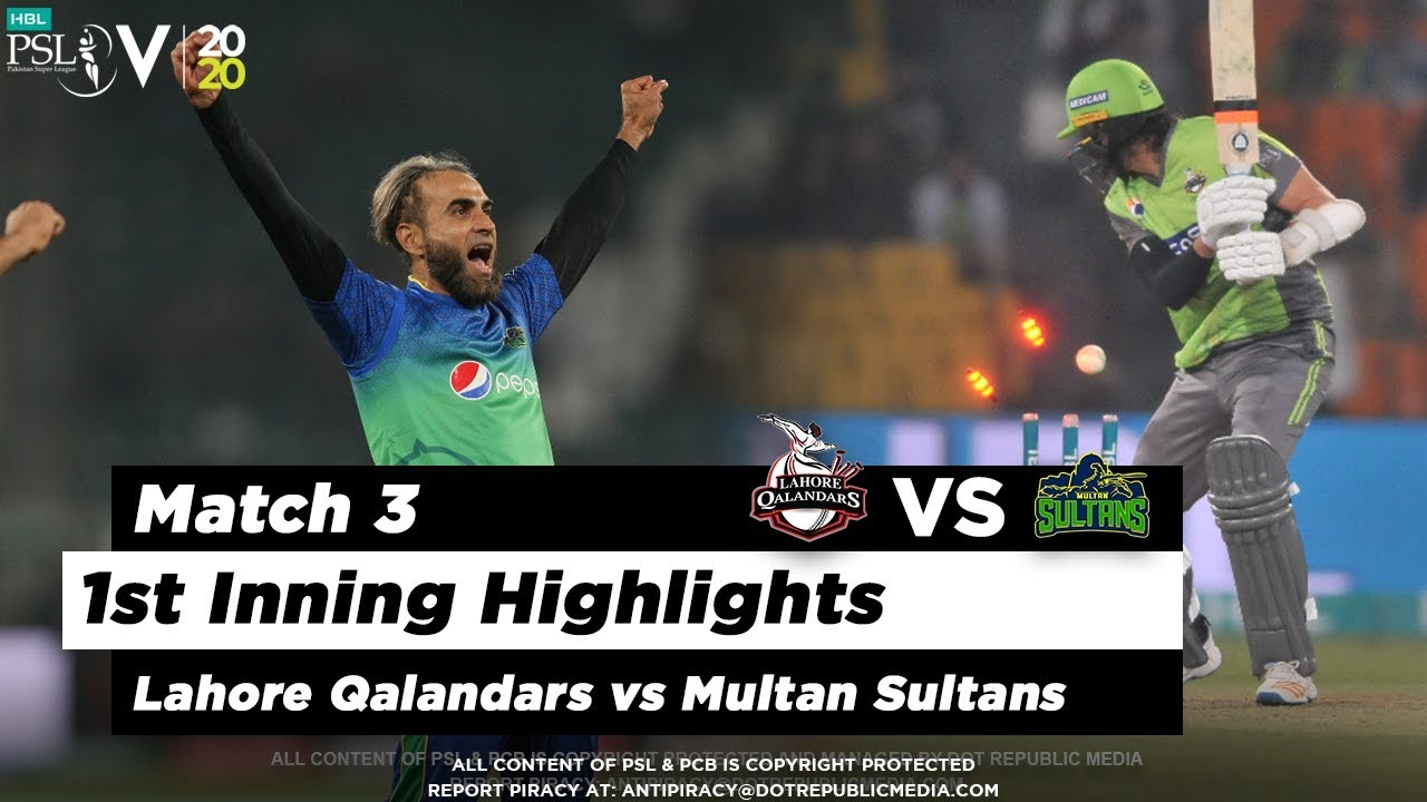 Lahore Qalandars vs Multan Sultans | 1st Inning Highlights | Match 3 | 21 Feb 2020 | HBL PSL 2020