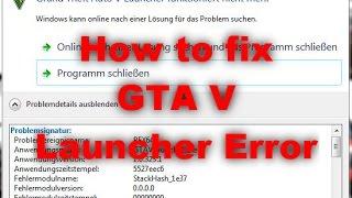 Problemlösung: Grand Theft Auto V Launcher funktioniert nicht mehr / BEX64 / nvidia