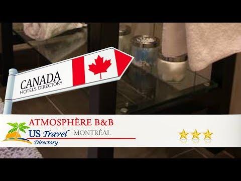 Atmosphère B&B - Montréal Hotels, Canada