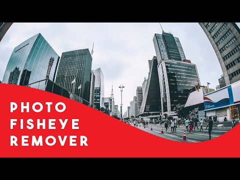 How To Remove Fisheye From Photos
