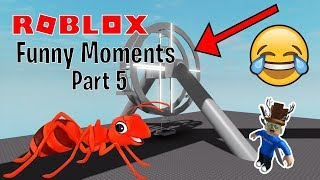 Roblox Funny Moments Part 5 THE RETURN
