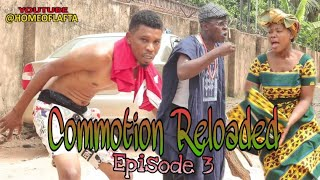 COMMOTION RELOADED 3 - Homeoflafta Comedy