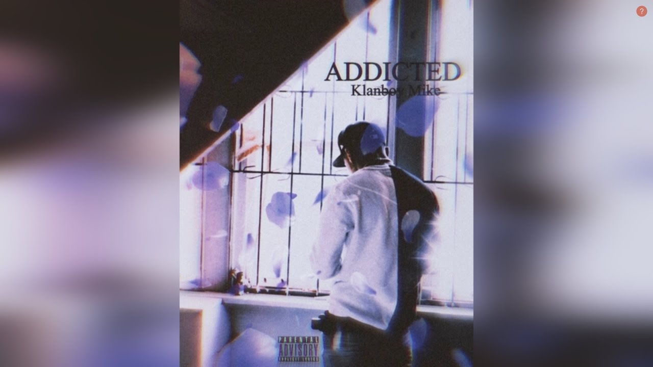 Download KB Mike - Addicted (Official Audio)