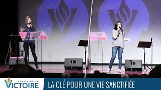 La clé pour une vie sanctifiée - Yveline Lebeau et Annabelle Sourdril