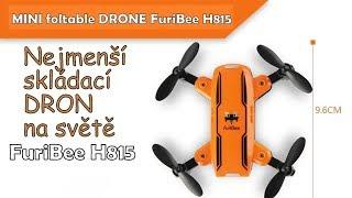 TEST DRONE FuriBee H815 - nejmenší skládací dron!│Aliexpress česky│Unboxing - TEST - recenze CZ