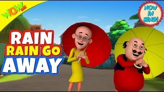 Rain Rain GO Away | Hindi Songs for Children | Motu Patlu | WowKidz