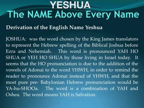 Evolution of Yeshua to Jesus, the Name Above All Names ...