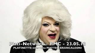 Platinette intervista Matteo Brancaleoni - RMC