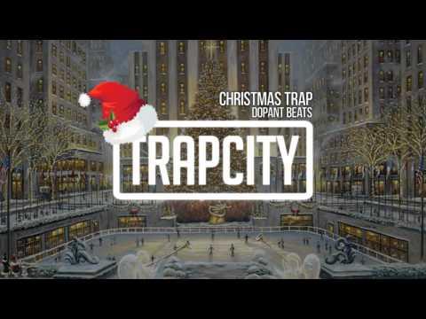 Dopant Beats - Christmas Trap
