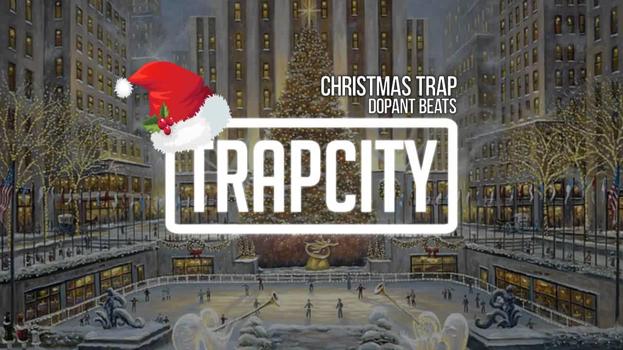 Christmas Trap Music.Dopant Beats Christmas Trap