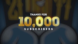 Thank you for 10,000 Subscribers!