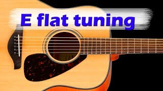 e flat tuning  - half step down - eb tuning or d# tuning