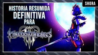RESUMEN HISTORIA KINGDOM HEARTS - Todo lo que necesitas saber para jugar Kingdom Hearts 3