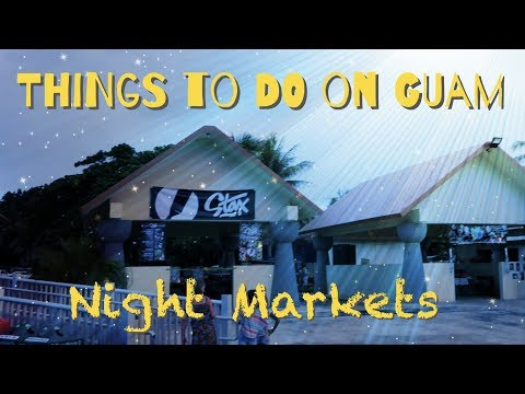 Things to do on Guam: Night Market