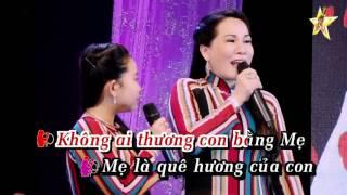 Karaoke Mẹ Là Quê Hương ( Song ca ) Bé Ngọc Ngân & Mẹ