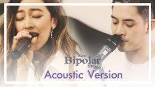 Gena Feat. Max Jenmana : ไบโพลาร์ (Bipolar) Acoustic Version
