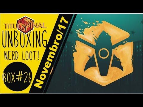 Unboxing Nerd Loot novembro 17
