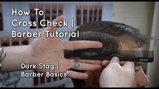 How To Cross Check | Barber Basics | Dark Stag