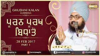 Part 1 - POORAN PURAKH BIDHATE  -  28_2_2017  Ghudani Kalan