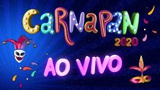 CARNAPAN 2020 - 24/02/2020 - AO VIVO