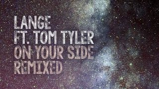 Baixar - Lange Feat Tom Tyler On Your Side Ariel Danilo Vs Bigtopo Remix Out Now Grátis