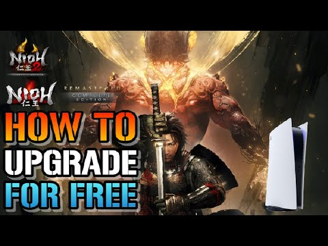 The Nioh Collection: How To Upgrade To The Remastered Edition For FREE On The PlayStation 5
