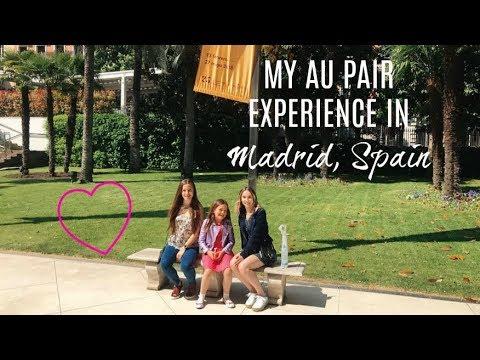 MY EXPERIENCE LIVING IN MADRID, SPAIN AS AN AU PAIR