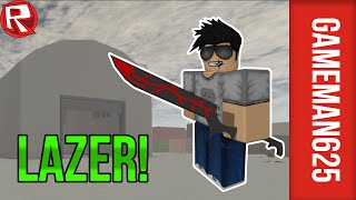 LAZERS EVERYWHERE! I Roblox Lazer
