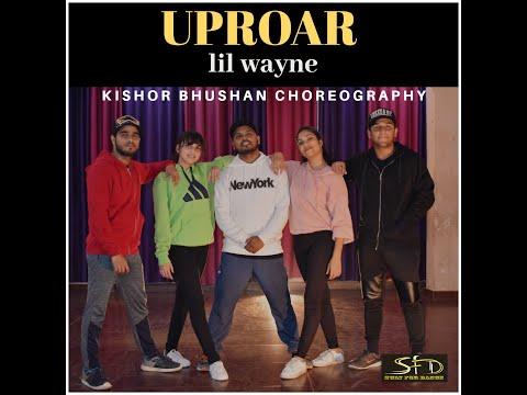 UPROAR LIL WAYNE | KISHORBHUSHANCHOREOGRAPHY |SWAYFORDANCE