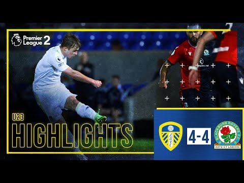 Summary: Leeds United U23 4-4 Blackburn Rovers U23 |  Gelhardt scores double |  Premier League 2
