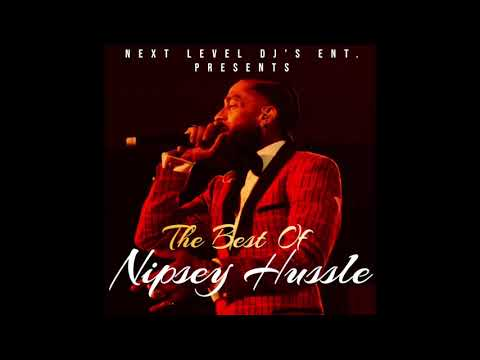 The Best of Nipsey Hussle Mix