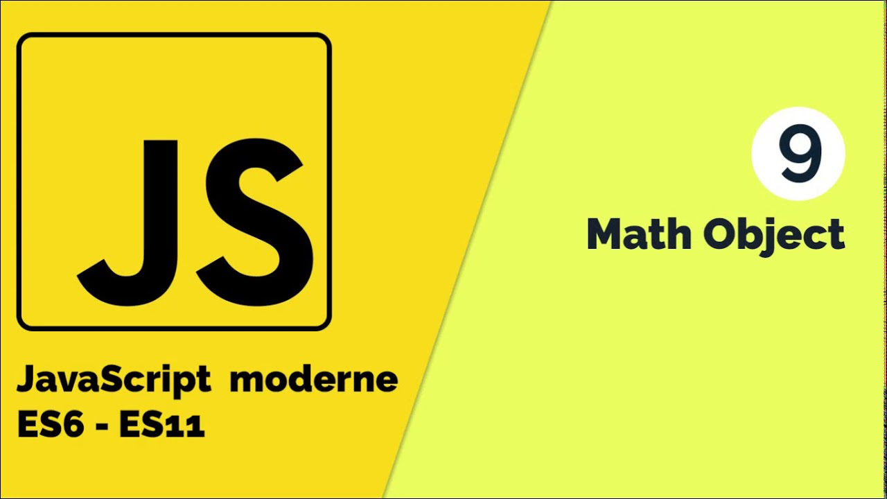 JavaScript Moderne - Comment faire usage de Math Object