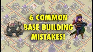 6 Common Base Building MISTAKES   Clash of Clans