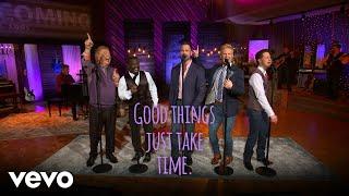 Gaither Vocal Band - Good Things Take Time (Lyric)