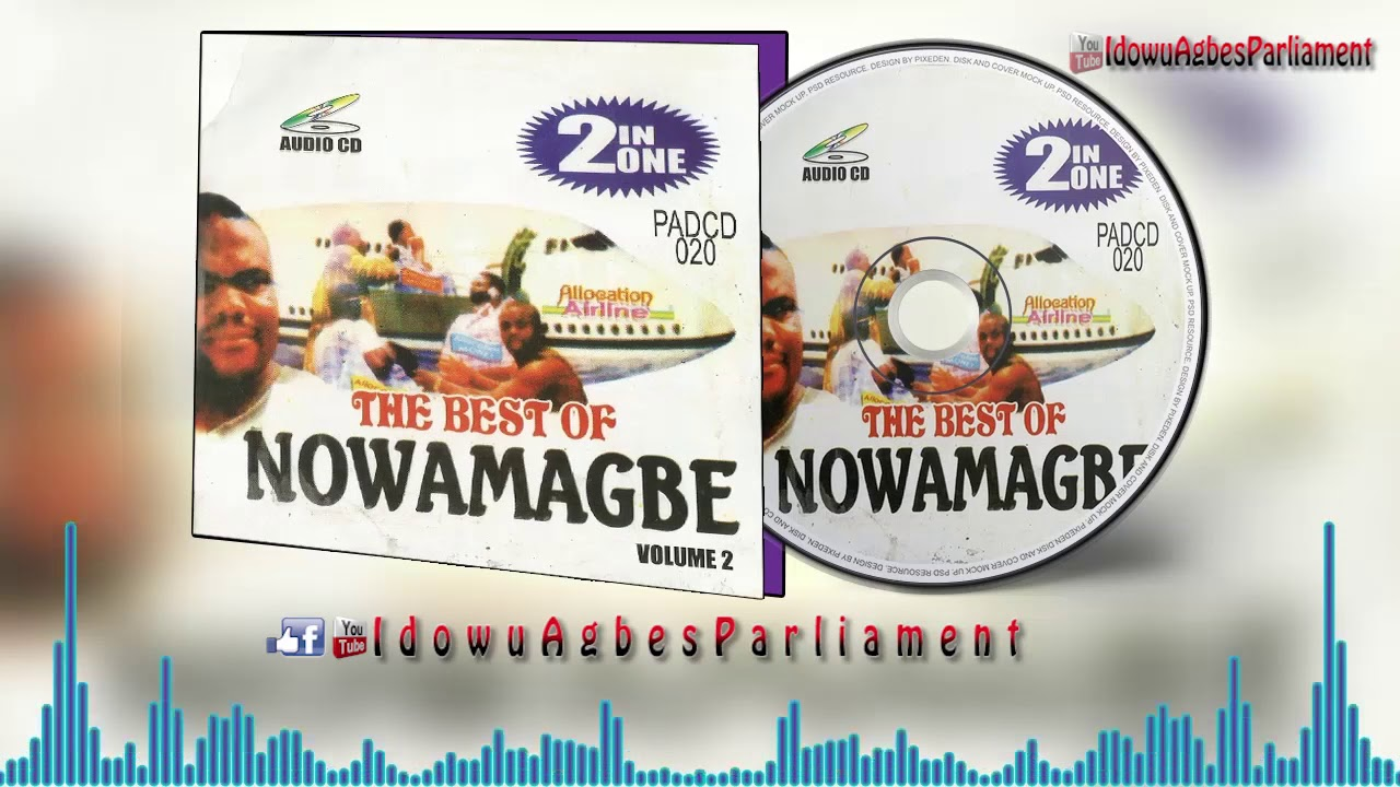 Download Benin Music Mix ►Best of Adviser Nowamagbe [Vol 2]