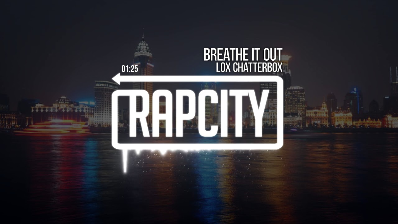 Download Lox Chatterbox - Breathe It Out (Prod. THRPY)