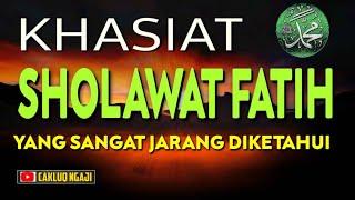 Gambar cover Keutamaan Sholawat Al Fatih dan Khasiatnya