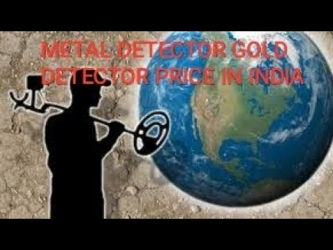 METAL DETECTOR GOLD DETECTOR PRICE IN INDIA