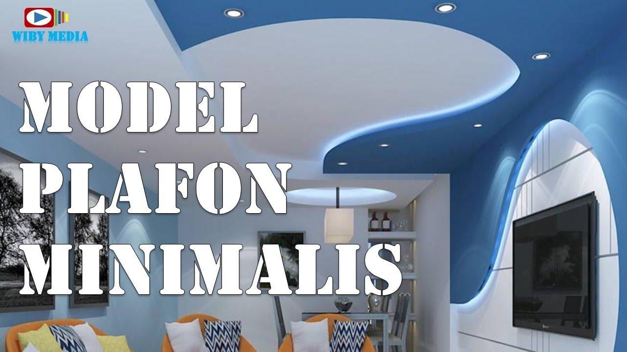 Model Plafon Minimalis 2018 Youtube