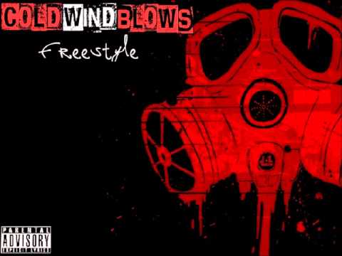 Cold Wind Blows Freestyle