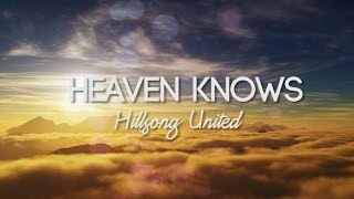 Heaven Knows Hillsong United Instrumental Cover