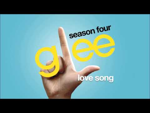 Love Song | Glee [HD FULL STUDIO]