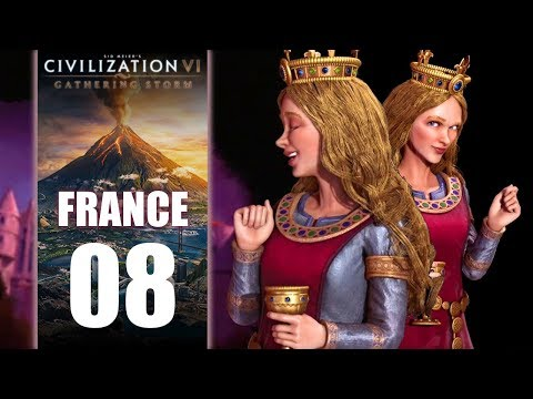 [FR] Attaque - La France d'Aliénor 08 - Gathering Storm Civilization 6