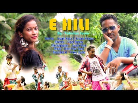 Santali Video Song - E Hili