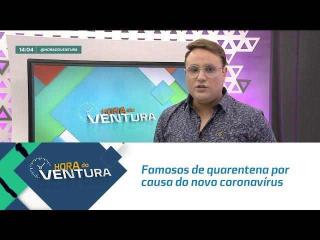 Famosos de quarentena por causa do novo coronavírus - Bloco 01