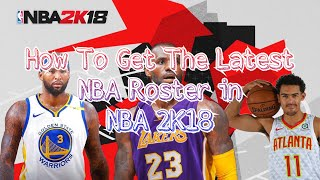 How To Get NBA 2K19 Roster Update For NBA 2K18 🔥 - Travel