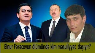 Elnuru Əliyev rejimi öldürdü. Məsuliyyət daşıyacaqlar.